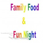 Family, Food and Fun Night- A Light's On! Afterschool Event
